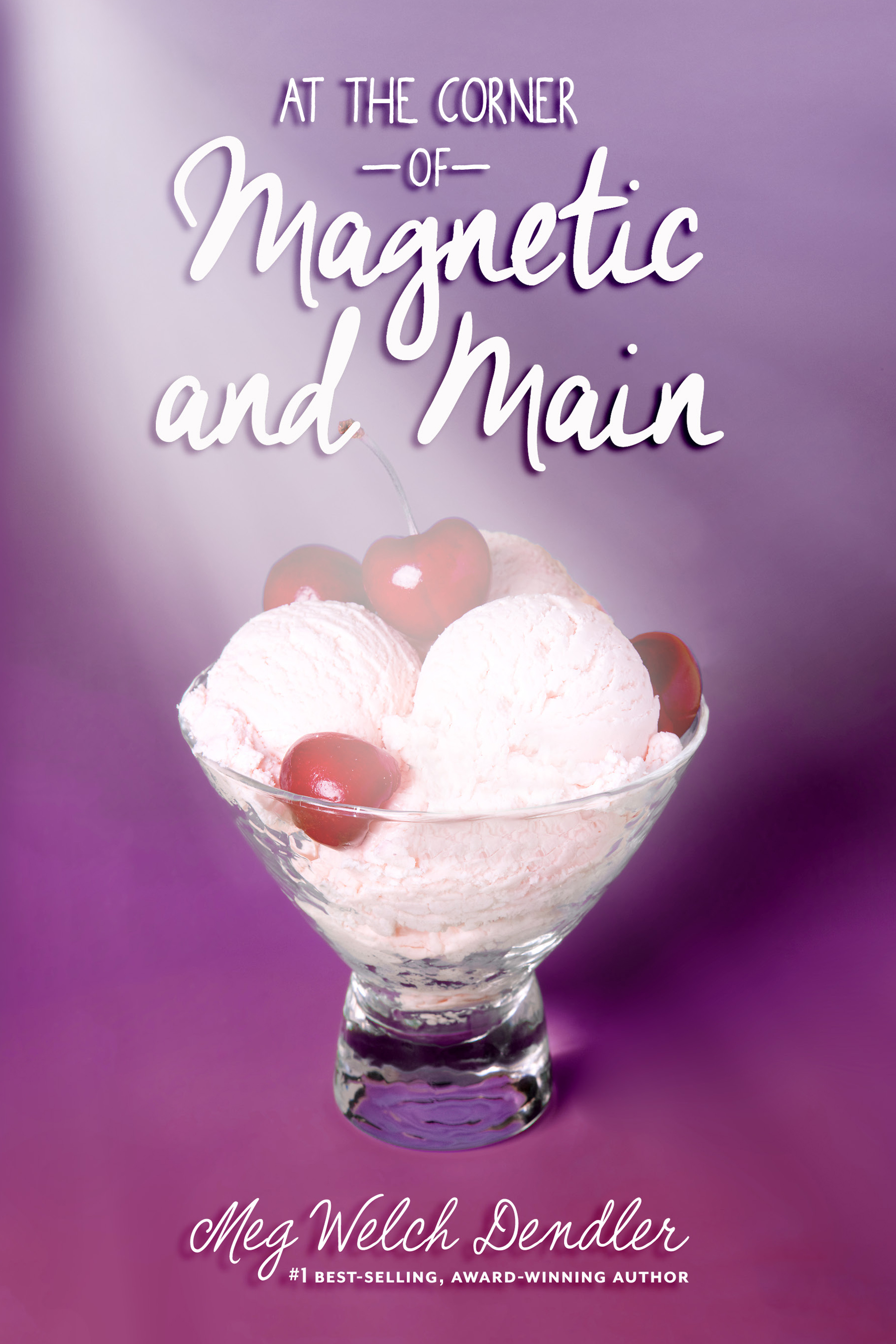 Blog Tour: At The Corner of Magnetic and Main by Meg Welch Dendler | Review and Author Interview