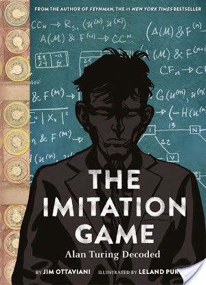 ARC Review | The Imitation Game: Alan Turing Decoded by Jim Ottaviani